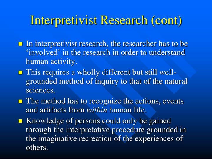 Interpretivist Research (cont)