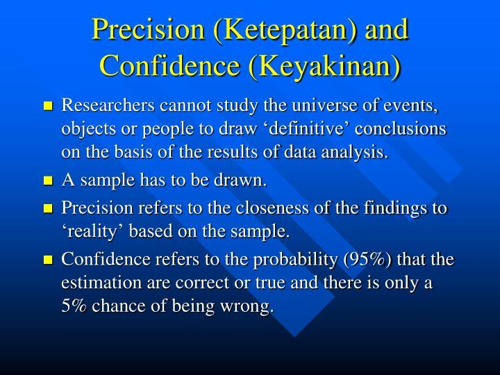 Precision (Ketepatan) and Confidence (Keyakinan)