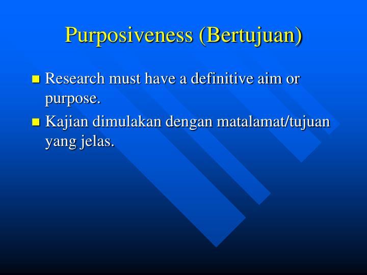 Purposiveness (Bertujuan)
