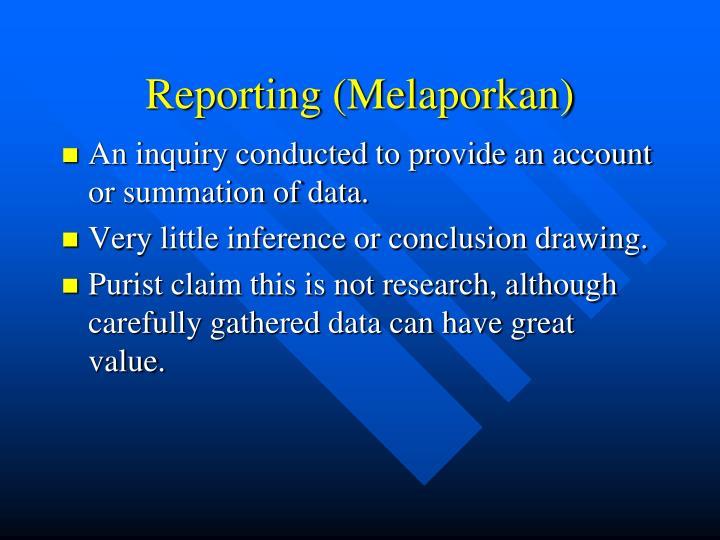 Reporting (Melaporkan)
