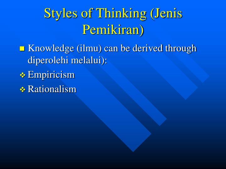 Styles of Thinking (Jenis Pemikiran)