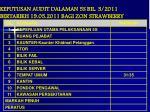 keputusan audit dalaman 5s bil 3 2011 bertarikh 19 05 2011 bagi zon strawberry