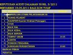 keputusan audit dalaman 5s bil 3 2011 bertarikh 19 05 2011 bagi zon tulip