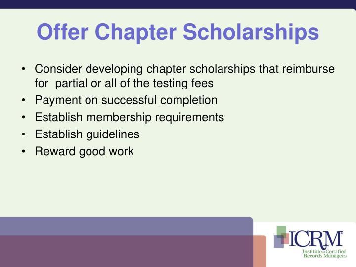 Offer Chapter Scholarships