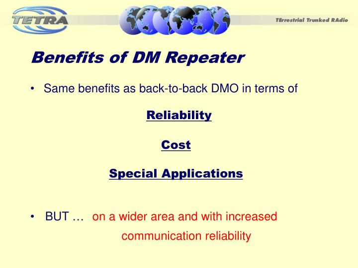 Benefits of DM Repeater