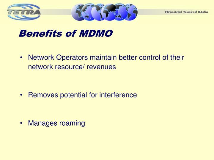 Benefits of MDMO