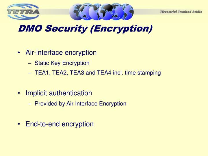 DMO Security (Encryption)