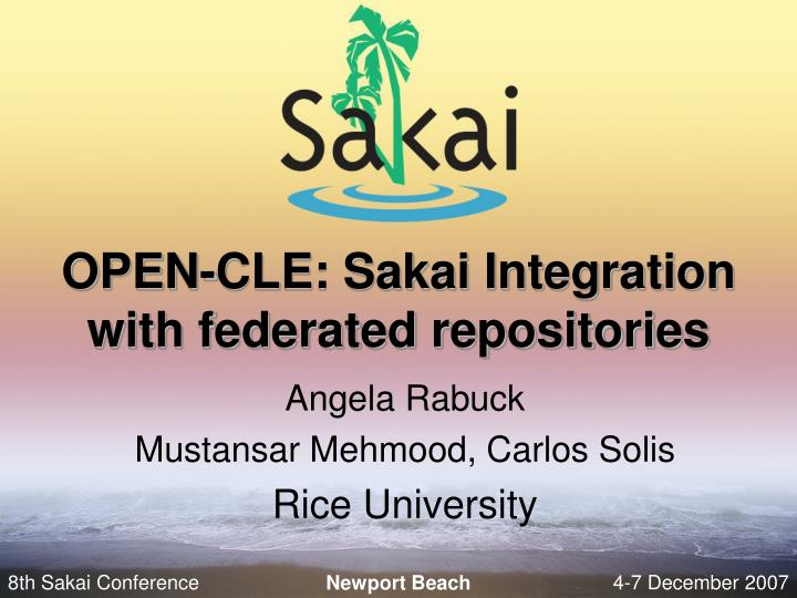open cle sakai integration with federated repositories
