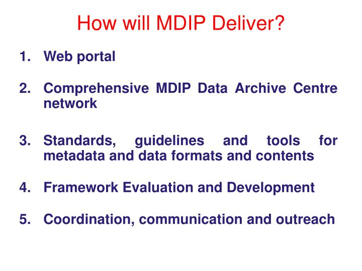 How will MDIP Deliver?