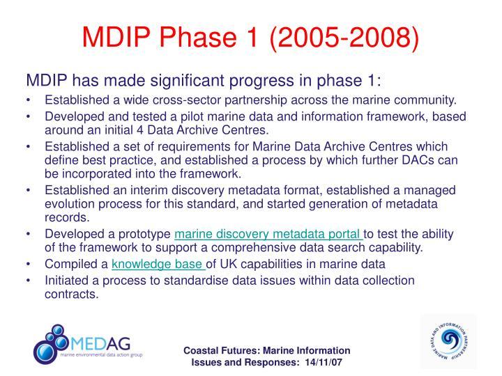 MDIP Phase 1 (2005-2008)