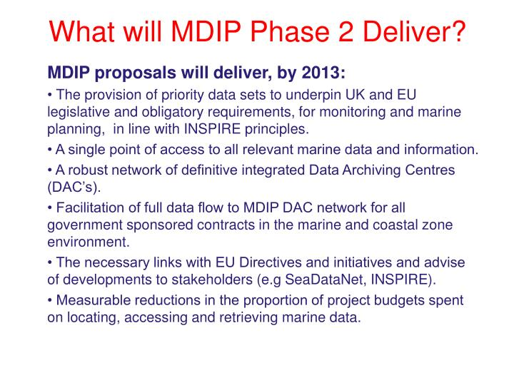 What will MDIP Phase 2 Deliver?