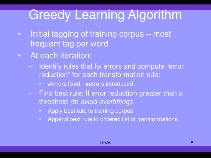 Greedy Learning Algorithm
