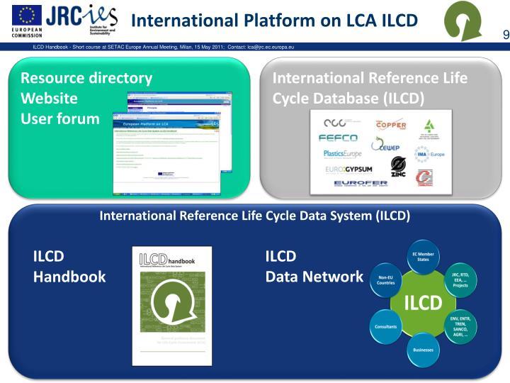 International Platform on LCA ILCD