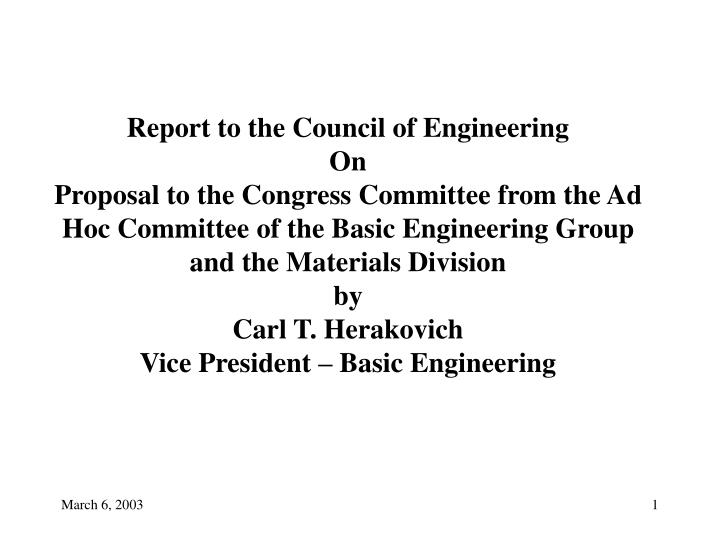 Report to the Council of Engineering