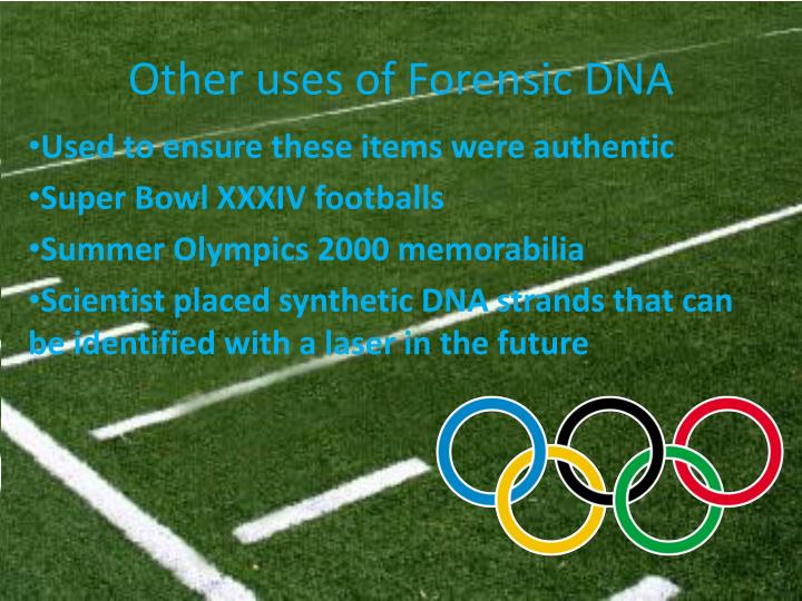 Other uses of Forensic DNA