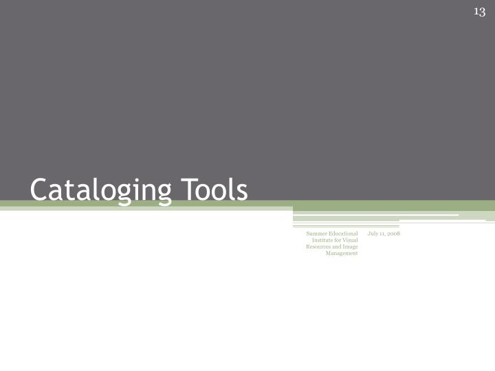 Cataloging Tools