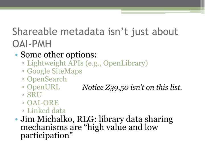 Shareable metadata isn't just about OAI-PMH