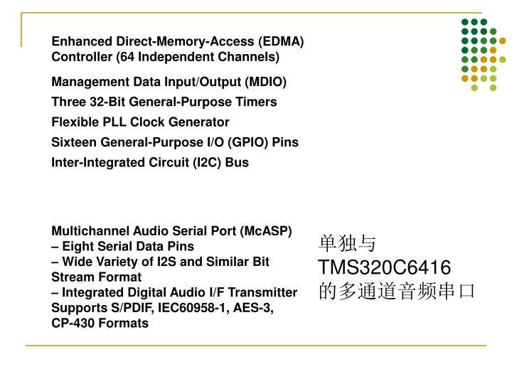 Enhanced Direct-Memory-Access (EDMA)