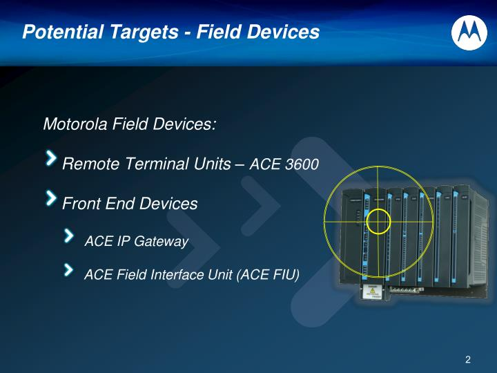 Potential Targets - Field Devices
