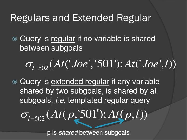 Regulars and Extended Regular