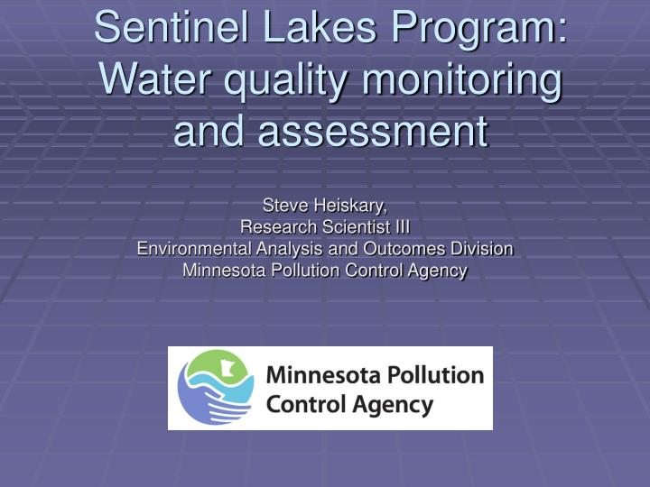Ppt Sentinel Lakes Program Water Quality Monitoring And