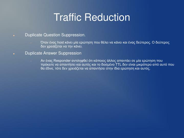 Traffic Reduction