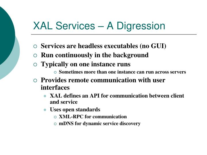 XAL Services – A Digression