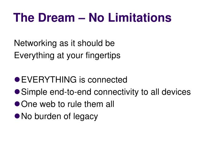 The Dream – No Limitations