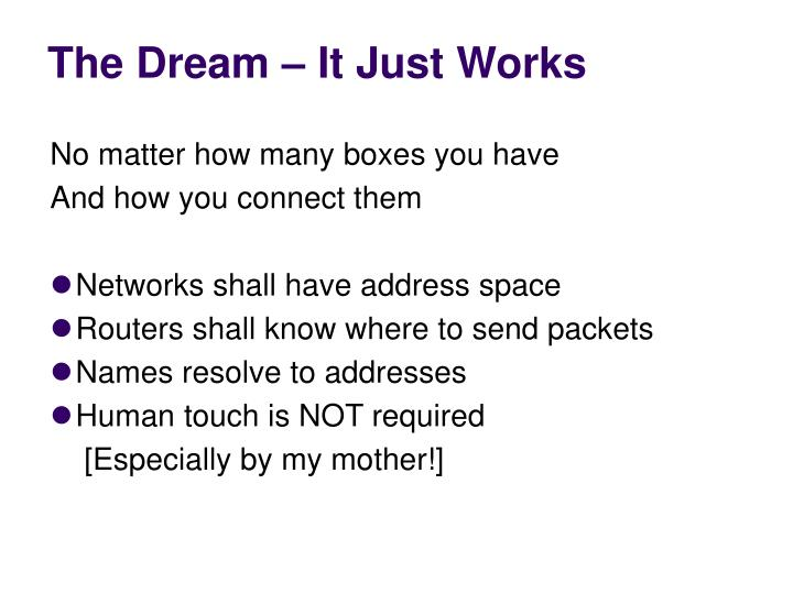 The Dream – It Just Works