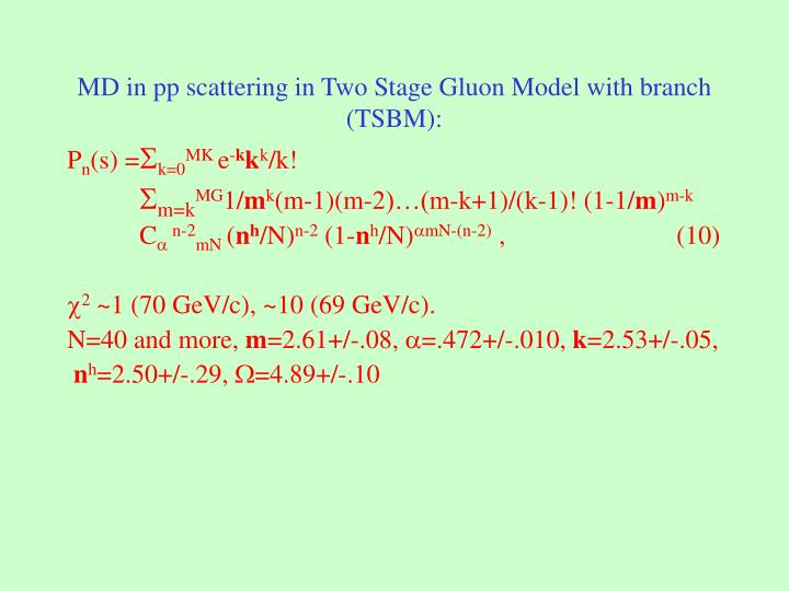 MD in pp scattering in Two Stage Gluon Model with branch (TSBM):