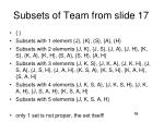 subsets of team from slide 17