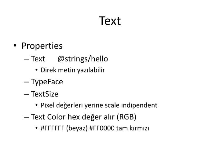 text properties Text properties in powerapps 10/25/2016 2 minutes to read configure the text that appears on a control, in a tooltip, as a hint when the user types data, and specify other text-related characteristics.