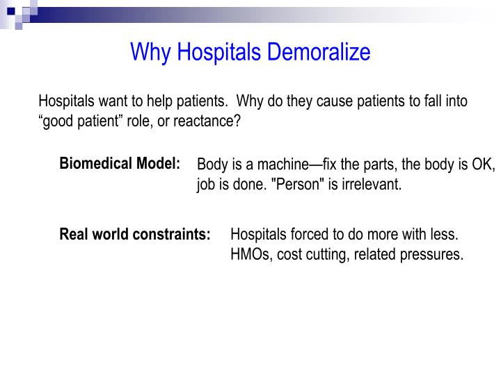 Why Hospitals Demoralize
