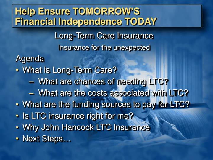 Help ensure tomorrow s financial independence today