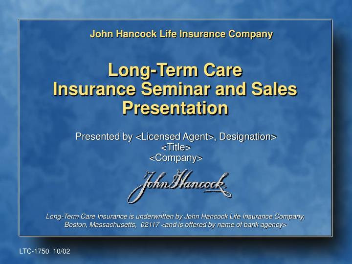 Long term care insurance seminar and sales presentation