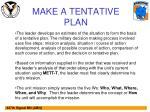 make a tentative plan