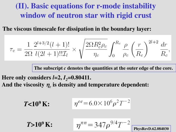 (II). Basic equations for r-mode instability window of neutron star with rigid crust