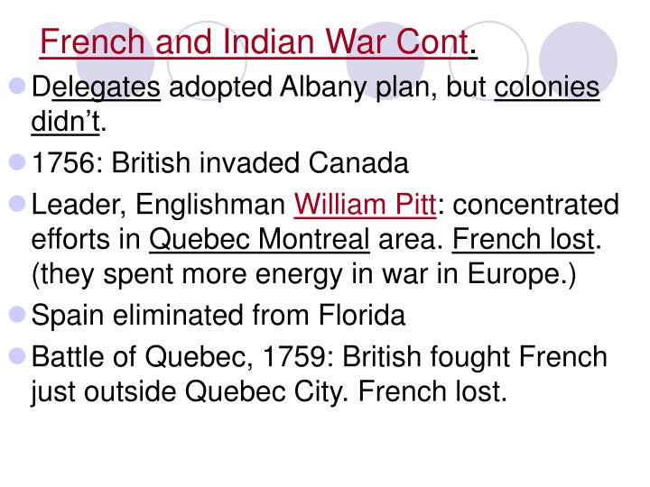 French and Indian War Cont