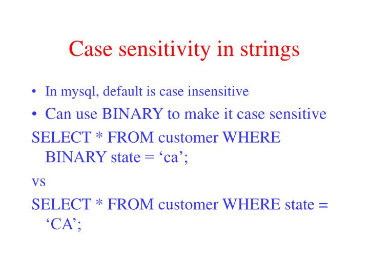 Case sensitivity in strings