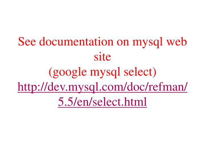 See documentation on mysql web site