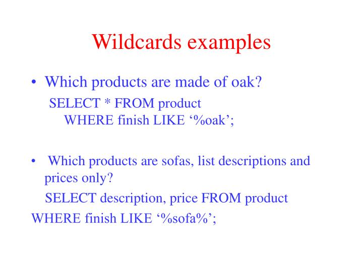 Wildcards examples