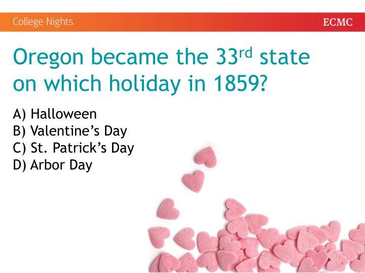 Oregon became the 33