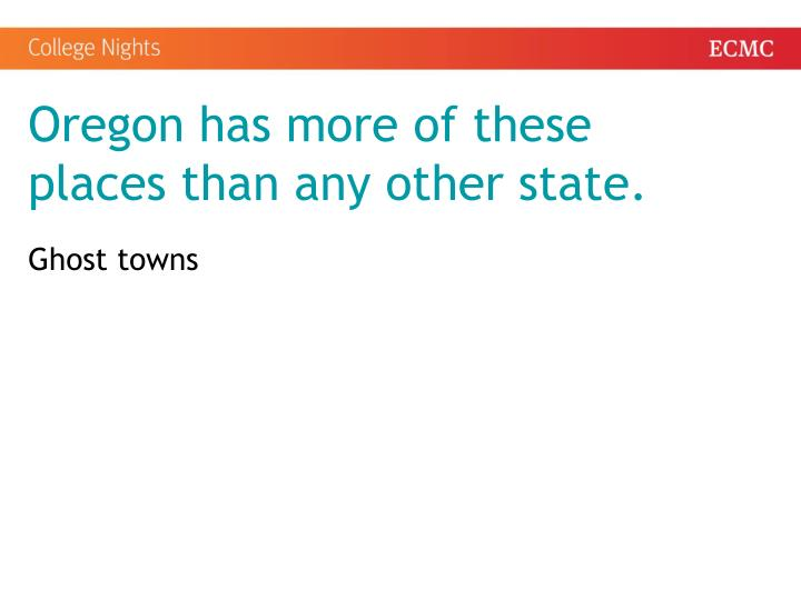 Oregon has more of these places than any other state.