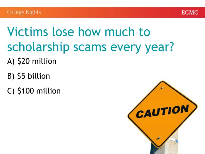 Victims lose how much to scholarship scams every year?