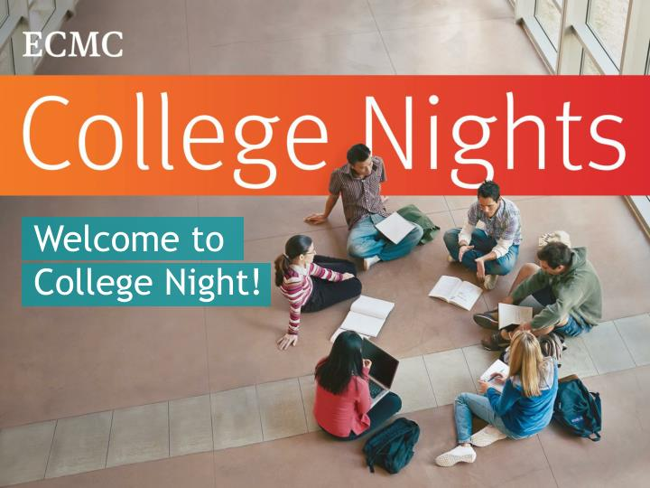 Welcome to College Night!