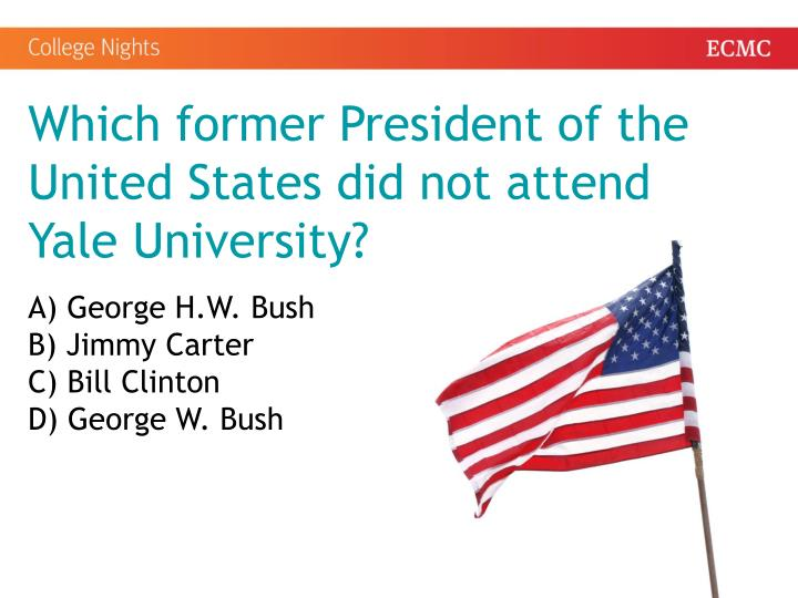 Which former President of the United States did not attend Yale University?