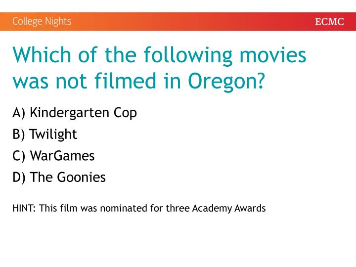 Which of the following movies was not filmed in Oregon?