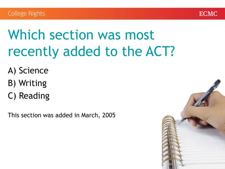 Which section was most recently added to the ACT?
