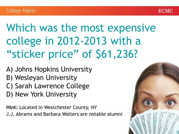 Which was the most expensive college in 2012-2013 with a