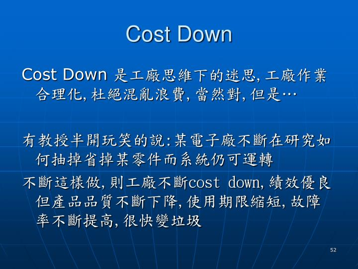Cost Down